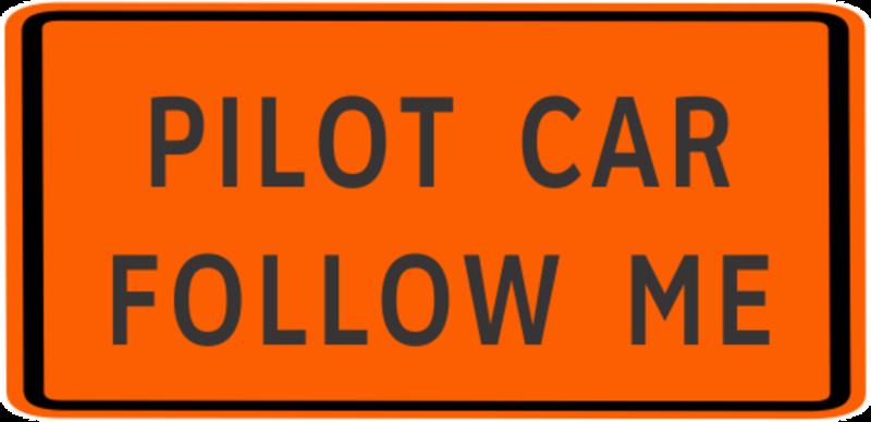 Medium pilot car sign